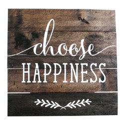 """'Choose Happiness' Reclaimed-Wood Sign - Reclaimed wood finds new life in this custom sign. Each wood sign is fashioned from old pallets and hand-painted with """"Choose Happiness"""". Due to its reclaimed and hand-painted nature, each one will look a little different."""