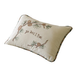 Taylor Linens - Pine for Thee Boudoir Pillow - Whether you're longing for a quiet walk in the woods or the one you want to walk with, you can't help but get sentimental with this sweet little pillow. Hand-embroidered on creamy cotton, it features a contrasting cream, brown and green plaid trim and 100 percent white goose and feather filling. Pick one up and pine no more.