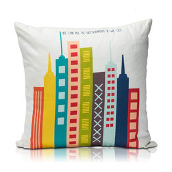 """Skyscraper Pillow - Lil' Pyar has partnered with AdoptAClassroom.org in an effort to GIVE BACK TO TEACHERS!  The design was inspired by the poem, """"Skyscrapers,"""" by young Katarina T.,  a student from Lithia, Florida.  Katarina wanted to inspire others to find our own skyscraper inside!  Her words encourage us to be our tallest building and aim for the highest height in life!"""