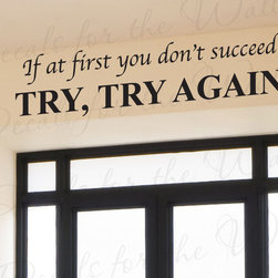 Decals for the Wall - Wall Decal Quote Sticker Vinyl Lettering Decorative Try Until You Succeed IN32 - This decal says ''If at first you don't succeed. Try, try again.''