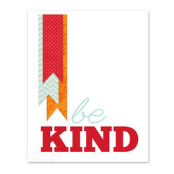 "Hairbrained Schemes - Be Kind Playroom Print - Being kind gets the ribbon every time and this contemporary poster says it with style and color. Ready to mat and frame, your ""Be Kind"" wall art brings a sweet message and colorful accent to a child's bedroom or playroom."