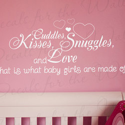 Decals for the Wall - Wall Decal Quote Sticker Cuddle Kisses Snuggles and Love Baby Girl's Room K30 - This decal says ''Cuddles, Kisses, Snuggles, and Love that is what baby girls are made of''