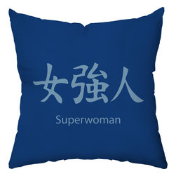 Checkerboard Ltd - Superwoman Decorative Throw Pillow - 18 inch by 18 inch - For the superwoman in your life.  Japanese and English on front; Japanese symbol design on back.  Our softly textured fabric is long-lasting, wrinkle-resistant and feels as great as it looks.
