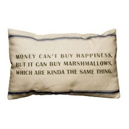Money Can't Buy Happiness... Throw Pillow - I like when pillows look simple and classy, but have a quirky statement, like this one. Mmm, marshmallows.