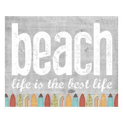 Hairbrained Schemes - Beach Life Art Print - You bought the beach house so clearly you already know that beach life is the best life. Now share your message with everyone who walks through the door smelling of salt water and sunscreen.