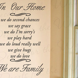 Decals for the Wall - Wall Decal Quote Sticker Vinyl Art Lettering Letter In Our Home Family Love F70 - This decal says ''In our home, we do second chances, we say grace, we do I'm sorry's, we play hard, we do loud really well, we give hugs, we do love, we are family''