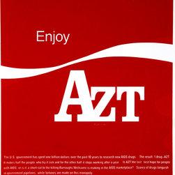 Vincent William Gagliostro, Enjoy AZT, Silkscreen - Artist:  Vincent William Gagliostro, American
