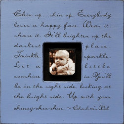 "Sugarboo Designs - Chin Up Chin Up Photobox by Sugarboo Designs in More Colors - Loving and inspirational messages are beautifully scripted across wood photo box frames. The center opening accommodates a 4"" x 4"" photo. There is a color option for all palates. Alone or in multiples, one of these can be a perfect compliment to a birth, graduation, wedding, relationship or any occasion. Take the time to read each message. You are certain to connect with some of them. Each piece has its own unique character since each photo box is made to order. Distinctive grains, dings, and imperfections are to be expected and are intentional. The black, chocolate, charcoal, and slate finishes all have the cream font, whereas the rest of the boxes come with a dark chocolate font. (SB)"