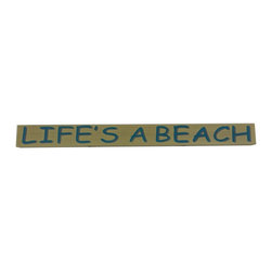 Handcrafted Nautical Decor - Wooden Lifes a Beach Sign 18'' - This Wooden Life's a Beach Sign 18'is a   great  addition to a  beach themed home.  Perfect for welcoming friends   and  family, or to  advertise a festive  party at your beach house,  bar,  or  restaurant,  this sign is sure to brighten your day. Place  this beach    sign up  wherever you may choose, and enjoy its wonderful  style and the     delightful beach atmosphere it brings. ------    Handcrafted from solid wood by our master artisans --    Easily mounts to any wall in your home--    Beach sign prominently displays the words ''Life's A Beach''--