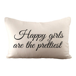 'Happy Girls Are the Prettiest' Pillow With Insert - Hemp/ organic cotton