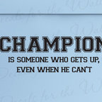 Decals for the Wall - Wall Sticker Decal Quote Vinyl Art Lettering Graphic Champion Boy's Room J58 - This decal says ''A champion is someone who gets up, even when he can't''