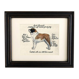 Ballard Designs - Saint Bernard Dog Print - Our Saint Bernard Dog Print was created by the dog-loving, husband and wife team of Vivienne and Sponge. The Saint Bernard is known for being intelligent and a softhearted family dog. Each Saint Bernard portrait is hand colored and embellished with notes on the breed's special characteristics. Printed on antiqued parchment, signed by the artists and framed in antique black wood with eggshell mat and glass front. Saint Bernard Dog Print features:Hand colored & signed. Printed on parchment. Eggshell mat. Antique black frame