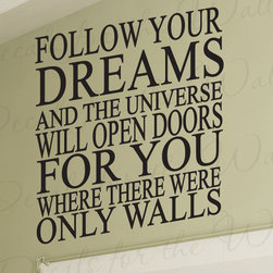 Decals for the Wall - Wall Decal Quote Sticker Vinyl Art Lettering The Universe will Open Doors I45 - This decal says ''Follow your dreams and the universe will open doors for you where there were only walls''