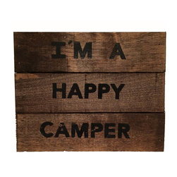 ADVENTURE MARKETING - Im A Happy Camper Sign - This sign is handcrafted by the Amish, well made and sturdy it can be used as a wall hanging or shelf sitter.