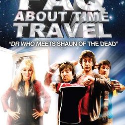 Frequently Asked Questions About Time Travel 11 x 17 Movie Poster - UK Style A - Frequently Asked Questions About Time Travel 11 x 17 Movie Poster - UK Style A Anna Faris, Dean Lennox Kelly, Marc Wootton, Dario Attanasio. Directed By: Gareth Carrivick.