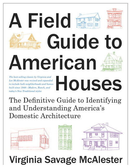 Must have book a field guide to american houses for Home style guide