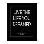 """Life You Dreamed, Print, 8x10 - Henry David Thoreau quote reminds us all to not just settle for what comes easily, but to """"live the life you dreamed"""". Printed on Fuji True B&W paper with a classic matte finish. This paper offers rich black continuous-tone avoiding any tints of color and creates beautiful prints that will last a lifetime. Unframed."""