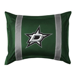 Sports Coverage - Sports Coverage NHL Dallas Stars Sideline Sham - Show your team spirit with this officially licensed 25 x 31 Dallas Stars sham. There is a 2 flanged edge that decorates all four sides of each v sham. Made of 100% polyester jersey mesh, just like the players wear, with screen printed logo of Dallas Stars in the center and sidelines on both sides of the logo in team colors. Envelope closure in back. Fits standard pillow. 3 overlapping envelope closure is on back.