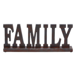 "Benzara - Table Top Family with Vintage Feel and Long Lasting Sheen - Your home decor will be upgraded when you complement your center table with this wood table top. Carved like the word G��Family', this exquisite table top decorative item is perfect to embellish any empty spaces. You can stow this decorative item on the mantle or place it on any kind of table. You can express the love for your family and rooted values through this table top decor item. You can place this art deco item in your living area, dining space or office to create a focal point. This table top item complements any table with its elegance and admirable craftsmanship. It is durable in make and has a long lasting sheen. Vintage in appearance, this table top item is made out of premium quality wood. Moreover, this table top decorative item also acts as a perfect gifting option.; A perfect gifting option; Has a vintage feel; Has long lasting sheen; Looks stylish; Weight: 2.43 lbs; Dimensions:20""W x 3""D x 8""H"