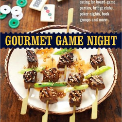 Gourmet Game Night by Cynthia Nims - Everyone's a winner when you start off your Game Night with great food. We love that this cookbook is filled with recipes for delectable finger foods that will keep those hands free for dealing cards or rolling dice.