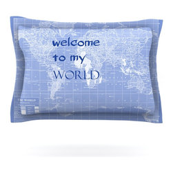 """Kess InHouse - Catherine Holcombe """"Welcome to my World Quote Indigo"""" Pillow Sham (Cotton, 40"""" x - Pairing your already chic duvet cover with playful pillow shams is the perfect way to tie your bedroom together. There are endless possibilities to feed your artistic palette with these imaginative pillow shams. It will looks so elegant you won't want ruin the masterpiece you have created when you go to bed. Not only are these pillow shams nice to look at they are also made from a high quality cotton blend. They are so soft that they will elevate your sleep up to level that is beyond Cloud 9. We always print our goods with the highest quality printing process in order to maintain the integrity of the art that you are adeptly displaying. This means that you won't have to worry about your art fading or your sham loosing it's freshness."""