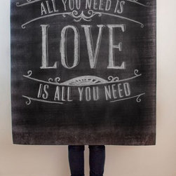 All You Need is Love Print - This would be a fantastic print for your living room. Print it yourself and make it any size you want. I love the chalkboard look.