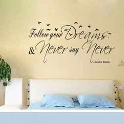 ColorfulHall Co., LTD - Kids Wall Decals Follow Your Dreams Never Say Never - Kids Wall Decals Follow Your Dreams Never Say Never