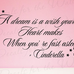 Decals for the Wall - Wall Decal Art Sticker Quote Vinyl Lettering Letter Design Cinderella Disney I19 - This decal says ''A dream is a wish your heart makes when you're fast asleep. - Cinderella''