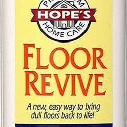 The Hope Company - Floor Revive Floor Shine 16 oz - A new and easy way to bring dull, worn floors back to life without the expense of refinishing. Just one application will restore gloss, minimize scratches, and leave a bright finish that will protect against spills, stains, and heel marks for months! Hope's Floor Revive is great for vinyl, marble, sealed hardwood, slate, linoleum, concrete, and tile.