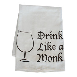 "Craft Beer Hound LLC - Home Bar Towel - Drink Like a Monk - Specially designed with the Belgian beer lover in mind, a bar towel featuring our Drink Like a Monk graphic. These 100% cotton, low-lint flour sack towels are perfect for drying those tulip beer glasses. A great addition to any kitchen or home bar. Measures 29"" x 29""."