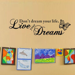 ColorfulHall Co., LTD - Don't Dream Your Life Live Your Dream Wall Decal with Butterfly Wall Decor - You will find hundreds of affordable peel - and - stick wall decal designs, suitable for all kinds of tastes and every room in your house, including a children's movie theme, characters, sports, romantic, and home decor designs from country to urban chic. Different from traditional decals, vinyl wall decals is with low adhesive that allows you to reposition as often as you like without damaging the paint. Application is easy: peel offer the pre-cut elements on the design with a transfer film, and then apply it to your wall. Brighten your walls and add flair to your room is just as easy.