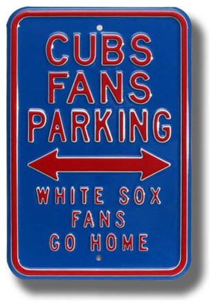 Chicago Cubs White Sox Go Home Mlb Parking Sign Modern