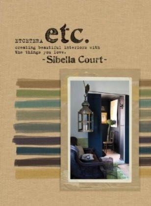 Etcetera: Creating Beautiful Interiors With the Things You Love eclectic-books