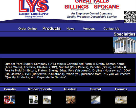 """Lumber Yard Supply Co. Stocked Products - Lumber Yard Supply Company (LYS) stocks CertainTeed Form-A-Drain, Boman Kemp (Area Wells), Formica, Glasteel (FRP), SunTuf (Poly Panels), Penofin (Stain), Moldex & Forsite Mold Inhibitors, Platon, Energy Edge, Poly (Visqueen), Dryline (Housewrap), DOW (Housewrap), TVM (Reflective Insulations). When you purchase from LYS you will receive """"Quality Products; and Dependable Service""""."""