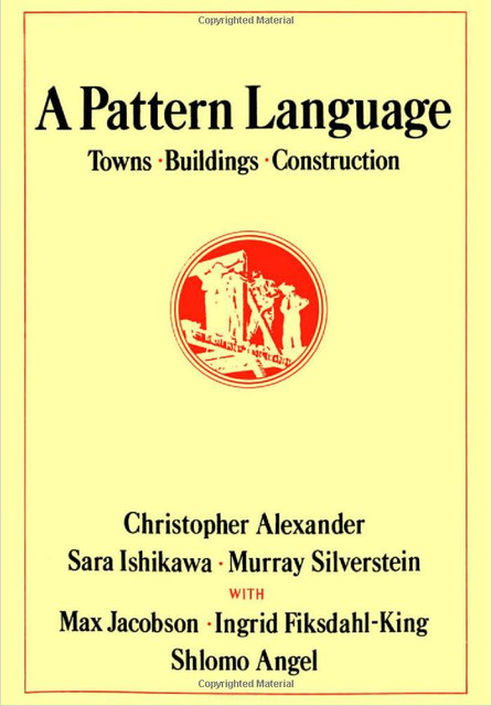 A Pattern Language: Towns, Buildings, Construction books