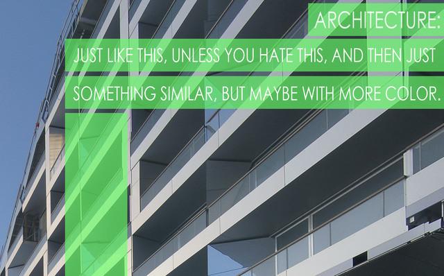 Architect Taglines