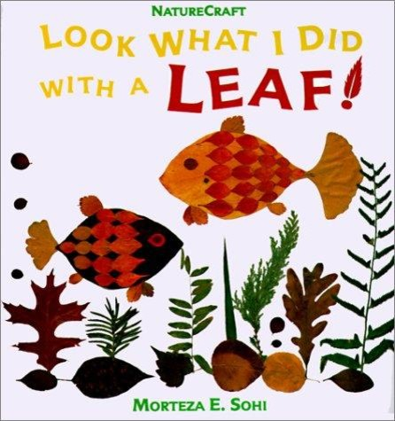 Look What I Did with a Leaf! contemporary-books