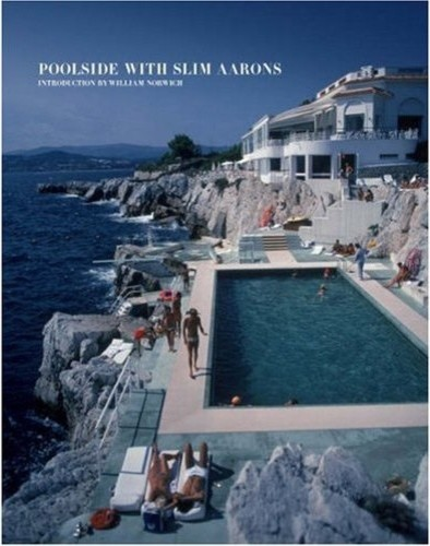 Poolside with Slim Aarons Coffee Table Book traditional books