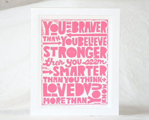 Winnie the Pooh Quote, You Are Braver than You Believe by Raw Art Letter Press contemporary-novelty-signs