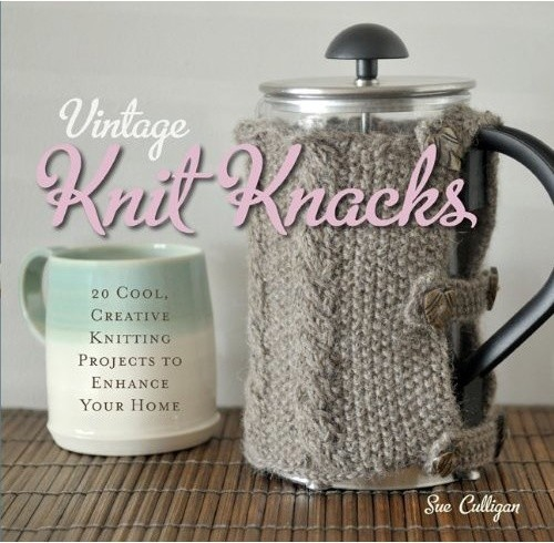 Vintage Knit Knacks: 25 Creative Knitting Projects to Enhance Your Home contemporary-books