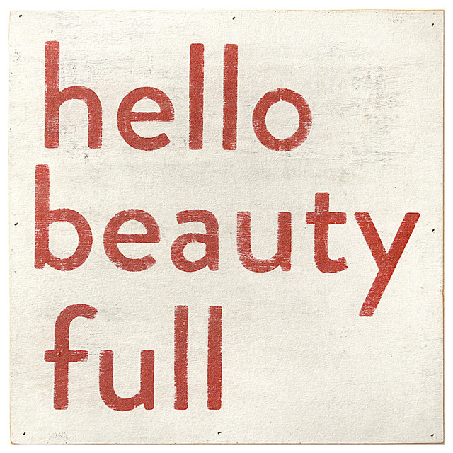 Hello Beauty Full' Simplicity Vintage Reclaimed Wood Wall Art - Large transitional-novelty-signs