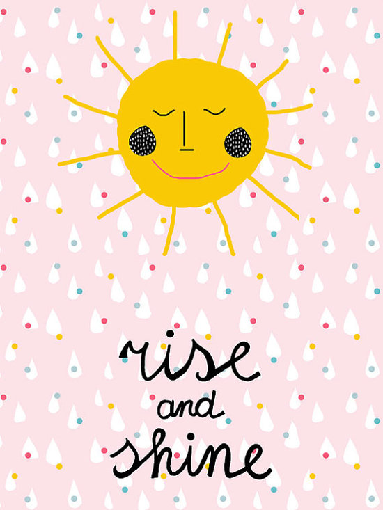 'Rise and Shine' Poster by Ninainvorm -