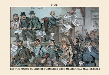 Puck Magazine: Let the Police Courts Be Furnished 20x30 poster contemporary-prints-and-posters