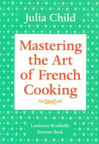 Mastering The Art Of French Cooking books