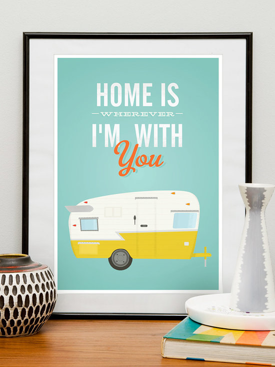 Home is wherever Im with you poster print - Quote print  featuring vintage Shasta trailer and inspirational quote, great housewarming art.