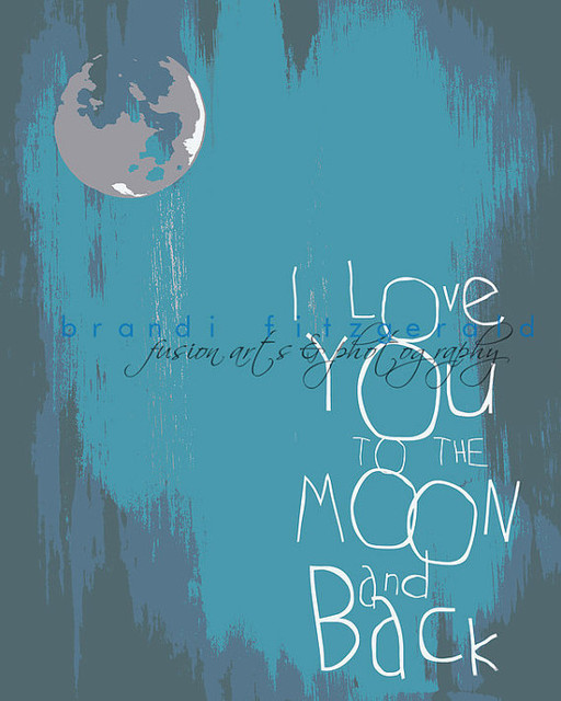 I Love You To The Moon and Back Art Print By Brandi Fitzgerald contemporary artwork