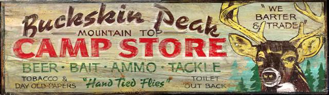 Vintage Hunting Sign Buckskin Peak Camp Store Wood Signs ...