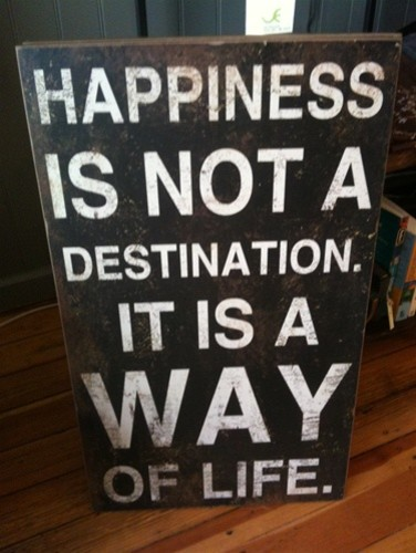 """""""Happiness is not a Destination. It is a Way of Life"""" Wall Plaque contemporary-novelty-signs"""