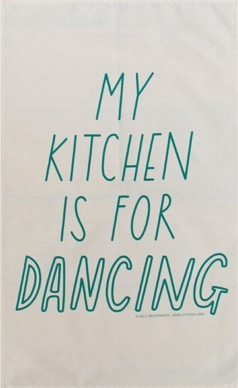 My Kitchen Is For Dancing modern dishtowels