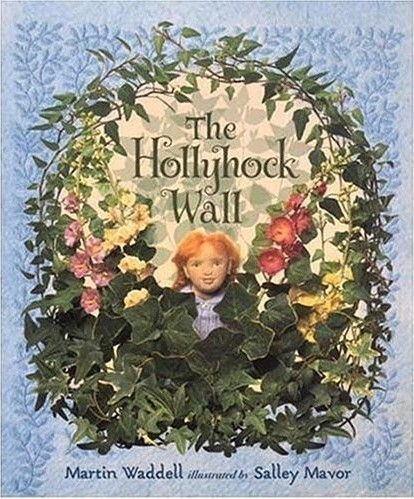 The Hollyhock Wall Book contemporary books